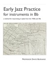 Early Jazz Practice For Instruments In Bb