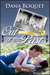 Out Of The Past Heritage Time Travel Romance Series Book 1 PG-13 All Iowa Edition