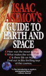 Isaac Asimovs Guide To Earth And Space