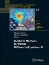 Meshfree Methods For Partial Differential Equations II