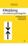 Il Mobbing E Le Violenze Psicologiche