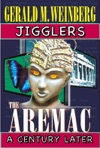 Jigglers Aremac A Century Later