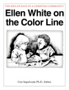 Ellen White On The Color Line