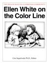 Ellen White On The Color Line