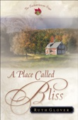 Ruth Glover - A Place Called Bliss  artwork