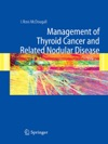 Management Of Thyroid Cancer And Related Nodular Disease