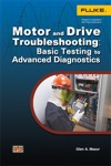 Motor And Drive Troubleshooting Basic Testing To Advanced Diagnostics