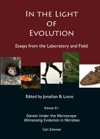 In The Light Of Evolution Essays From The Laboratory And Field