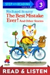 Richard Scarrys The Best Mistake Ever And Other Stories