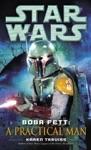 Boba Fett A Practical Man Star Wars
