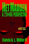 Het Madden A Zombie Perspective Book One WRATH 2012