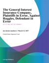 The General Interest Insurance Company Plaintiffs In Error Against Ruggles Defendant In Error