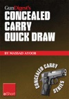 Gun Digests Concealed Carry Quick Draw EShort