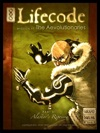 Lifecode Mission 01 - The Aevolutionaries Part 1