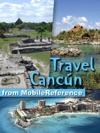 Cancun Cozumel Playa Del Carmen Tulum  Yucatan Peninsula Illustrated Travel Guide Phrasebook And Maps Mobi Travel