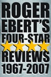Roger Eberts Four Star Reviews--1967-2007