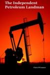 The Independent Petroleum Landman
