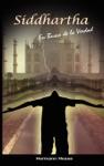 Siddhartha En Busca De La Verdad Spanish Edition