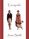 Escapade A Regency Romance