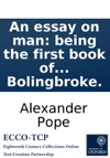 An Essay On Man Being The First Book Of Ethic Epistles To Henry St John L Bolingbroke