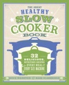 The Great Healthy Slow Cooker Book