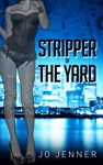 Stripper Of The Yard Part Two