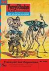 Perry Rhodan 535 Transport Ins Ungewisse Heftroman