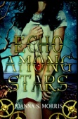 JoAnna S. Morris - Echo Among Stars  artwork