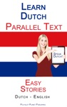 Learn Dutch - Parallel Text - Easy Stories Dutch - English