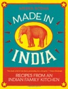 Made In India Recipes From An Indian Family Kitchen