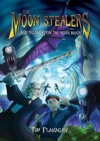 The Moon Stealers And The Quest For The Silver Bough Book 1