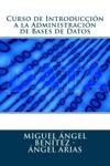 Curso De Introduccin A La Administracin De Bases De Datos