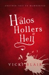 Halos Hollers And Hell