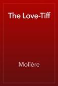Molière - The Love-Tiff artwork