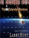 21 December 2012 The Calendar Beckons