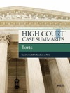 High Court Case Summaries On Torts Keyed To Franklin 9th