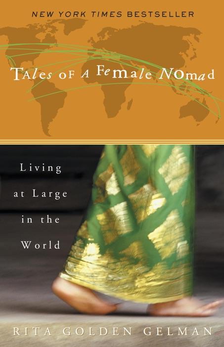 Tales of a Female Nomad Rita Golden Gelman Book