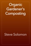 Organic Gardeners Composting