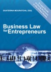 Business Law For Entrepreneurs A Legal Guide To Doing Business In The United States