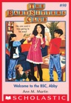 The Baby-Sitters Club 90 Welcome To The BSC Abby