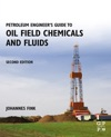Petroleum Engineers Guide To Oil Field Chemicals And Fluids Enhanced Edition