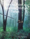 How To Paint A Realistic Misty Forest