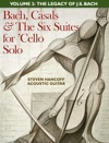 Bach Casals  The Six Suites For Cello Solo Volume Two