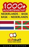 1000 Nederlands - Bask Bask - Nederlands Woordenschat