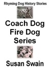 Coach Dog Fire Dog Series