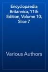 Encyclopaedia Britannica 11th Edition Volume 10 Slice 7