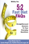 52 Fast Diet FAQs Straightforward Answers To Your Everyday Questions