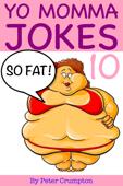 Yo Momma So Fat Jokes