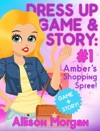 Dress Up Game  Story Ambers Shopping Spree