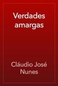 Cláudio José Nunes - Verdades amargas artwork